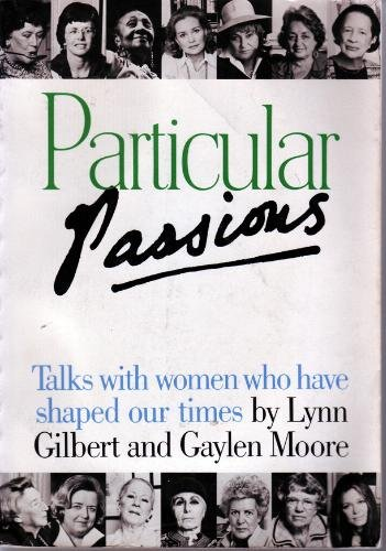 9780517545942: Particular Passions: Talks with Women Who Have Shaped Our Times
