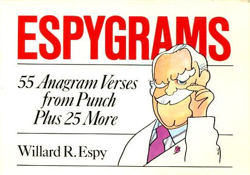 Espygrams: 55 Anagram Verses (0517545985) by Espy, Willard R.