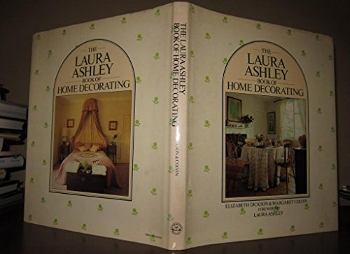 9780517546109: The Laura Ashley Book of Home Decorating