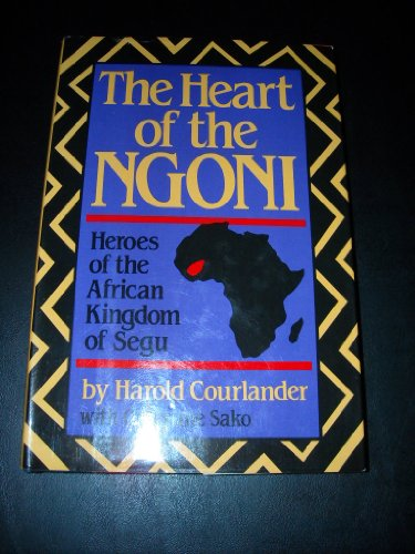 9780517546376: Heart of the Ngoni: Heroes of the African Kingdom of Segu