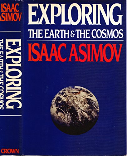 9780517546673: Exploring the Earth and the Cosmos
