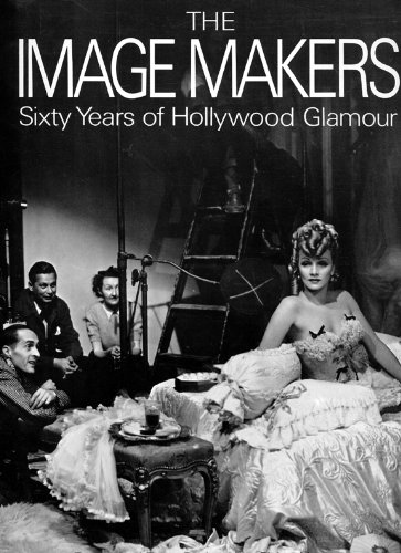 Image Makers: Sixty Years of Hollywood Glamour: Paul Trent