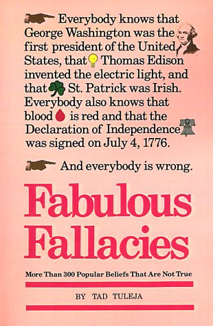 Fabulous Fallacies: Tuleja, Tad