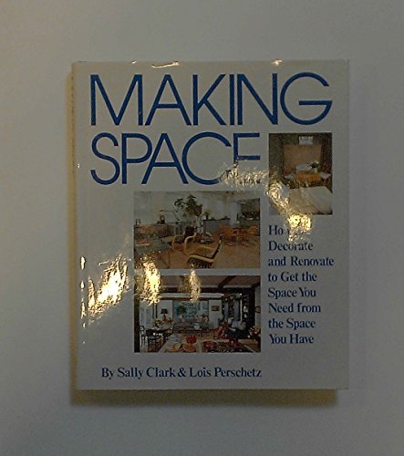 9780517547168: Making Space