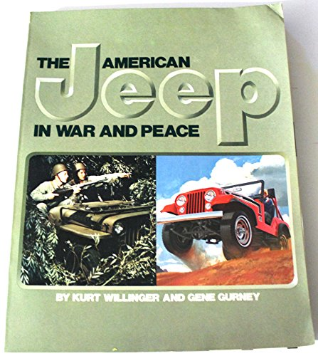 9780517547359: American Jeep in War and Peace