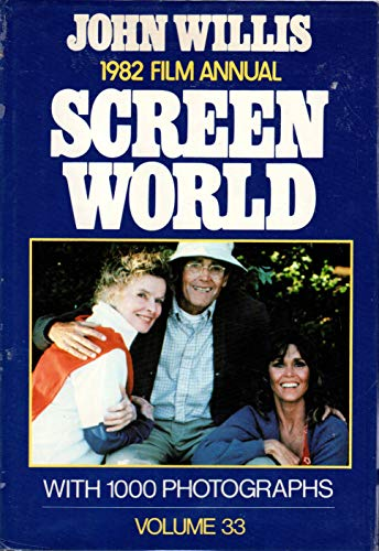 Screen World 1982 FILM ANNUAL VOL 33: REDFORD, ROBERT;FONDA, JANE;ALLEN, WOODY;(SUBJECT);WILLIS, ...