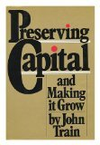 9780517547663: Preserving Capital and Making It Grow