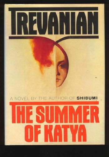 Summer of Katya: Trevanian