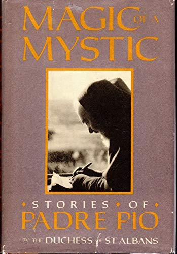 9780517548479: Magic of a Mystic: Stories of Padre Pio