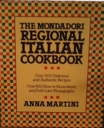 9780517548738: The Mondadori Regional Italian Cookbook