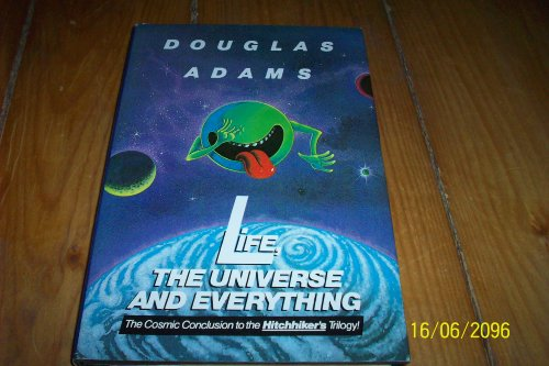 Life The Universe and Everything: Adams, Douglas