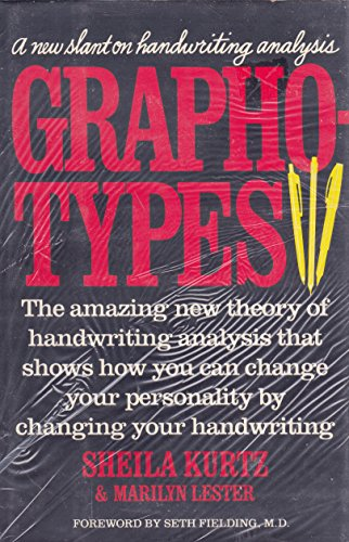 Graphotypes--A New Slant on Handwriting Analysis (Signed)