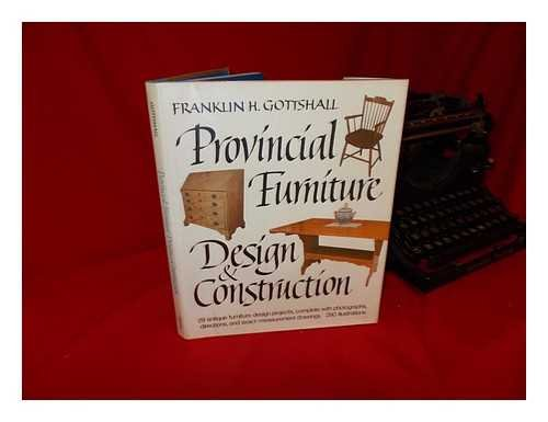 9780517549308: Provincial Furniture Design and Construction