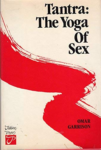 9780517549476: Tantra: The Yoga of Sex