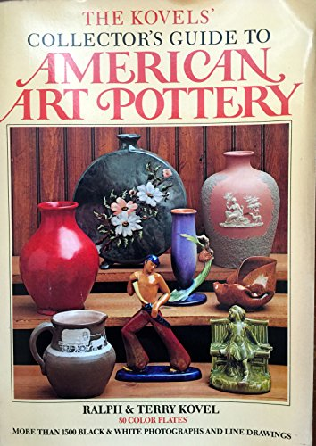 9780517549803: The Kovels' Collector's Guide to American Art Pottery