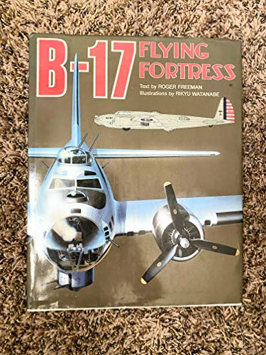 B 17: Flying Fortress