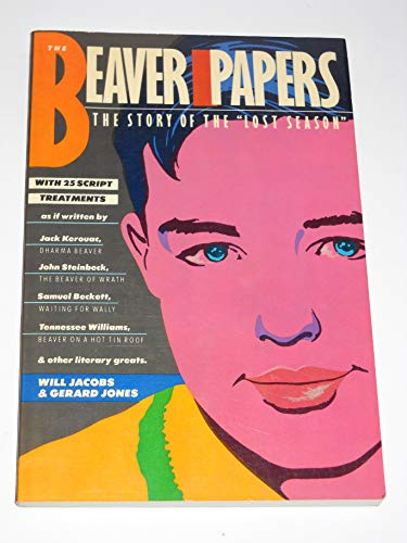 The Beaver Papers: The Story of the Lost Season