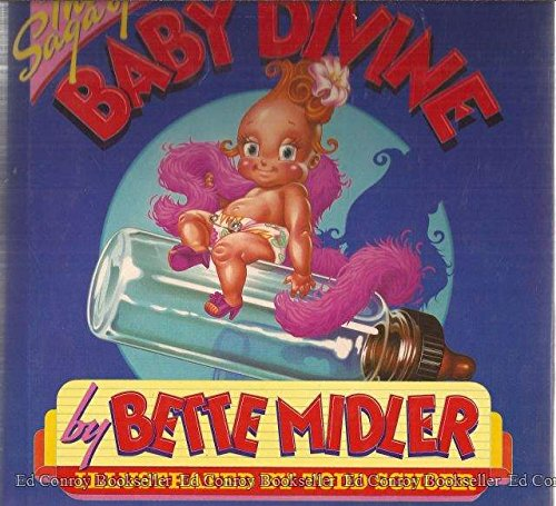 The Saga of Baby Divine: Midler, Bette