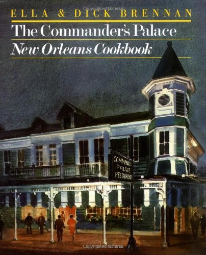 9780517550496: The Commander's Palace New Orleans Cookbook