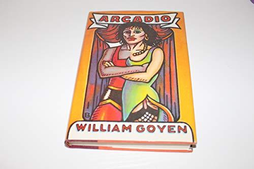 Arcadio: Goyen, William