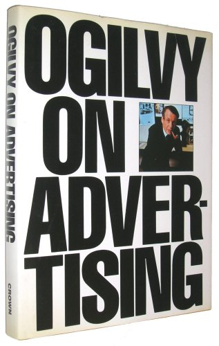 9780517550755: Ogilvy on Advertising