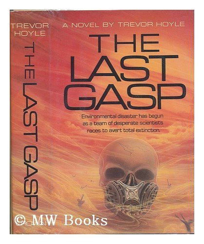 9780517550847: The Last Gasp