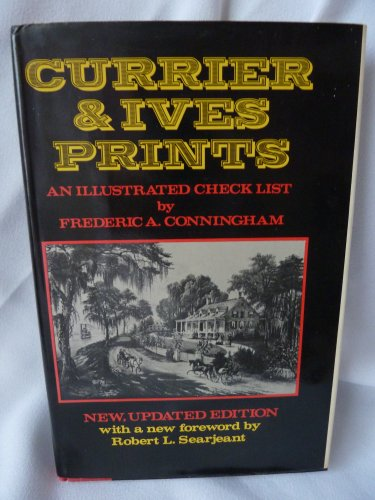 9780517551158: Currier & Ives Prints: An Illustrated Check List