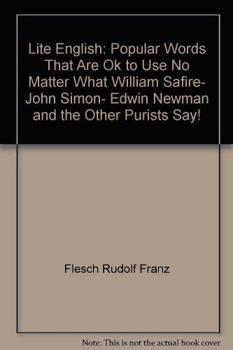 Lite English popular words that are OK to use (etc): Flesch,Rudolf.