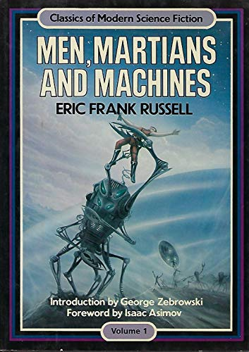 001: Men Martians and Machines (Classics of: Russell, Eric Frank
