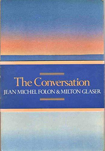 THE CONVERSATION.: Jean Michel and Milton Glaser. FOLON