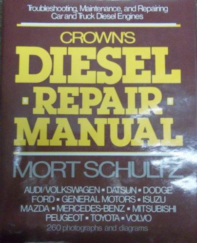 Crowns Diesel Repair Manual: Rh Value Publishing