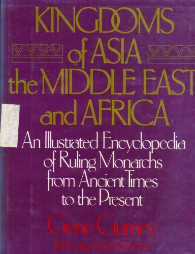 Kingdoms of Asia the Middle East and Africa