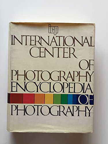 Encyclopedia of Photography: International Center of Photography