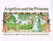 9780517552735: Angelina and the Princess (Angelina Ballerina)