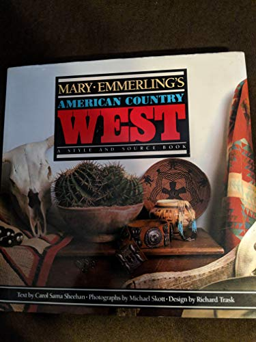 Mary Emmerling's American Country West: A Style and Source Book [inscribed]
