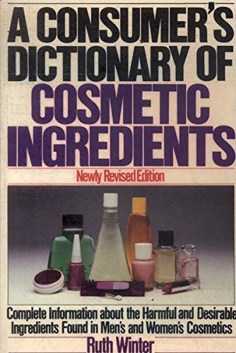 9780517552865: A Consumer's Dictionary of Cosmetic Ingredients (Newly Revised Edition)