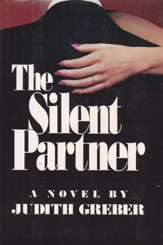 The Silent Partner: Greber, Judith