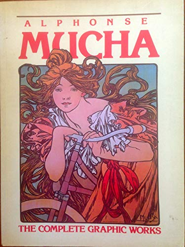 9780517553084: Alphonse Mucha: The Complete Graphic Works