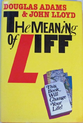 The Meaning of Liff Douglas Adams and John Lloyd