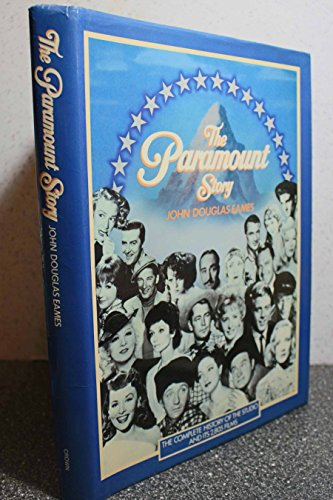 The Paramount Story [First Edition]: Eames, John Douglas