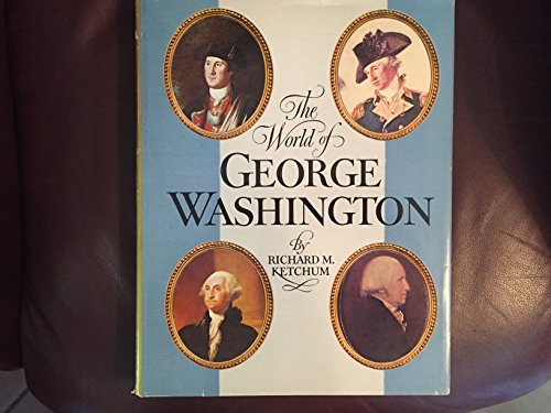 9780517553497: The World of George Washington