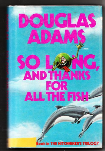 9780517554395: So Long, and Thanks for All the Fish