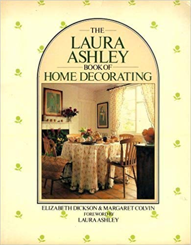 9780517554500: The Laura Ashley Book of Home Decorating