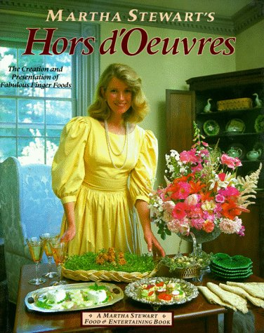 9780517554555: Martha Stewart's Hors D'Oeuvres: The Creation and Presentation of Fabulous Finger Foods