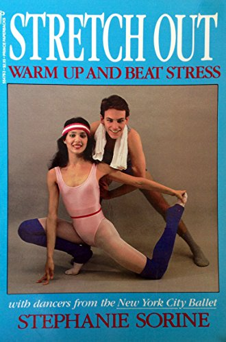 Stretch Out - warm up and beat stress