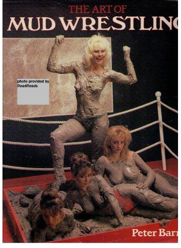 9780517554845: Art of Mud Wrestling