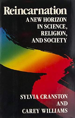 9780517554968: Reincarnation: A New Horizon in Science, Religion, and Society