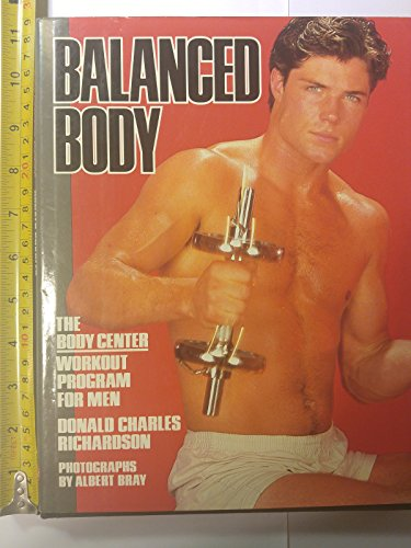 Balanced Body: Richardson, Donald Charles