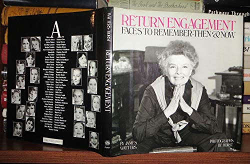 9780517555231: Return Engagement: Faces to Remember-Then and Now