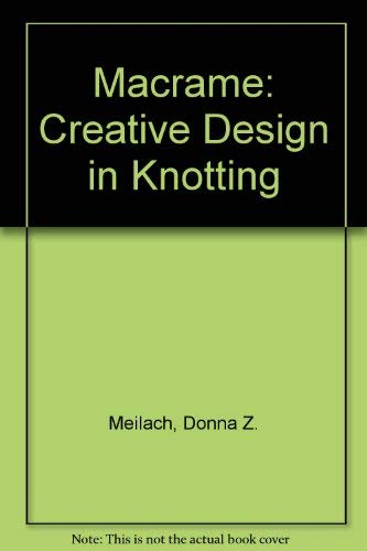 9780517555521: Macrame: Creative Design in Knotting